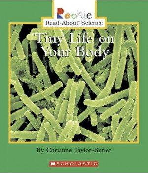 Tiny Life on Your Body (Rookie Read-About Science)