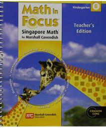 Math in Focus: Singapore Math: Teacher's Edition Grade K Volume B 2012