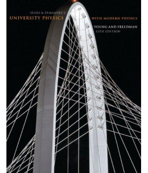 Sears and Zemansky's University Physics with Modern Physics, 13th Edition