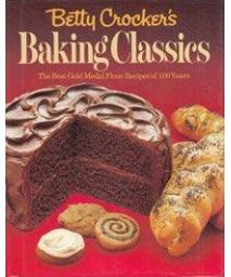 Betty Crocker's Baking Classics