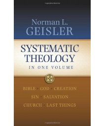Systematic Theology: In One Volume