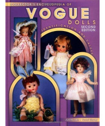 Collector\'s Encyclopedia of Vogue Dolls, Indentification and Values, 2nd Edition