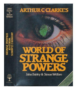 Arthur C.Clarke\'s World of Strange Powers
