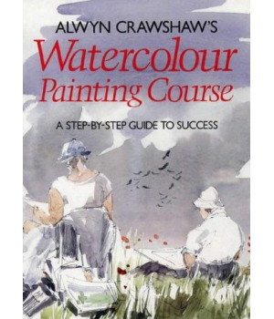 Alwyn Crawshaw\'s Watercolour Painting Course
