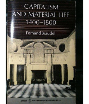 Capitalism and Material Life, 1400-1800