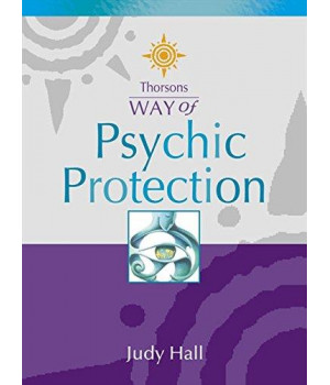 Psychic Protection (Thorsons Way of)