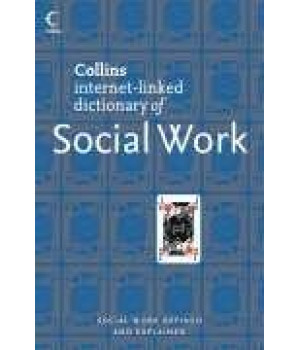 Social Work (Collins Internet-Linked Dictionary of)