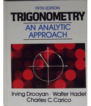Trigonometry: An analytic approach