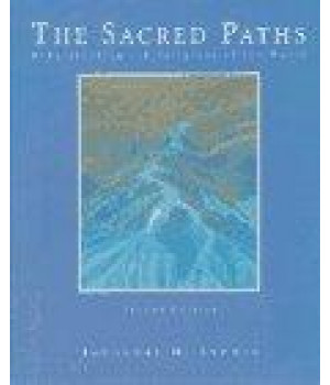 Sacred Paths, The: Understanding the Religions of the World
