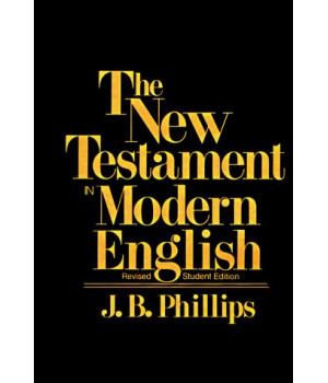 New Testament in Modern English (Student ed)
