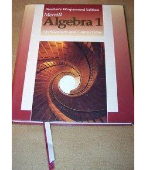 Algebra 1: Applications and Connections, Teacher\'s Wraparound Edition