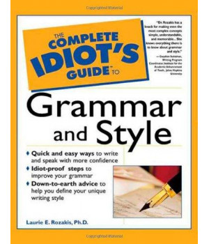 The Complete Idiot\'s Guide to Grammar and Style