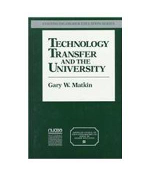 Technology Transfer and the University