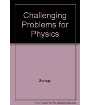 Challenging Problems for Physics.
