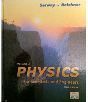 Physics: For Scientists and Engineers (Saunders Golden Sunburst Series)