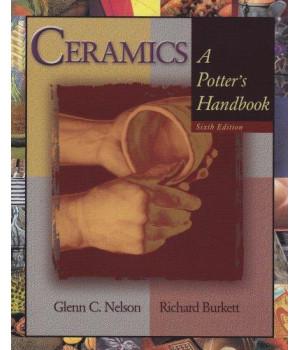 Ceramics: A Potter\'s Handbook