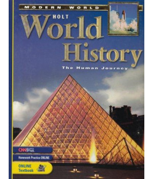 Holt World History, The Human Journey: Modern World (Student Edition)
