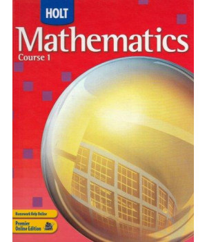 Holt Mathematics: Student Edition Course 1 2007