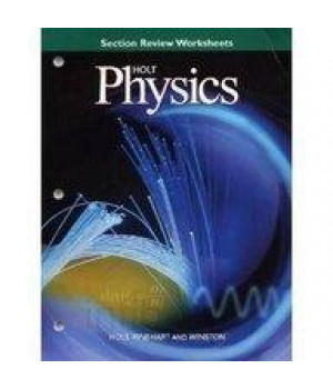 Holt Physics, Section Review Worksheets