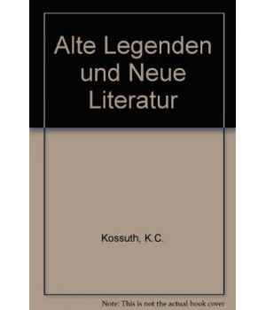 Alte Legenden Und Neue Literature