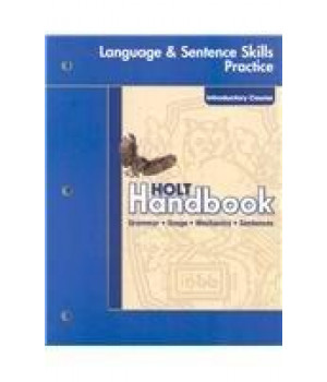 holt handbook language and sentence skills practice: introductory course