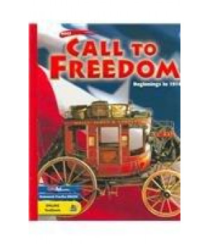 holt call to freedom: student's edition call to freedom: beg to 1914 2003 grade 07 beginnings to 1914 2003