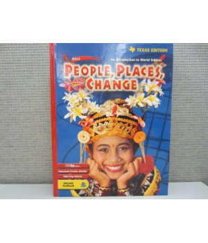 Holt People, Places and Change: An Introduction to World Studies (Texas Edition)