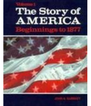 Story of America Beginnings to 1877