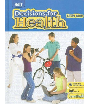Decisions for Health: Student Edition Level Blue 2009
