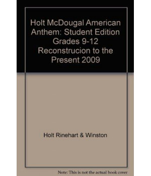 Holt American Anthem: Reconstruction to the Present