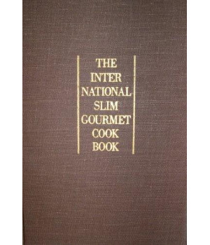 The International Slim Gourmet Cookbook