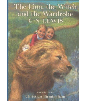 The Lion, the Witch and the Wardrobe (C. Birmingham edition) (The Chronicles of Narnia)