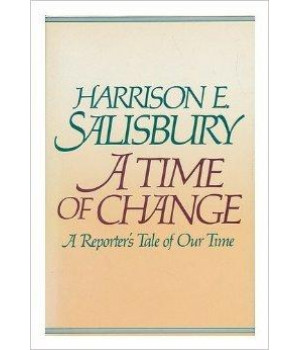 A Time of Change: A Reporter\'s Tale of Our Time
