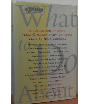 What to Do About...: A Collection of Essays from Commentary Magazine