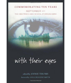 With Their Eyes: September 11th--The View from a High School at Ground Zero