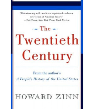 The Twentieth Century: A People\'s History
