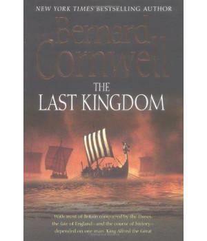 The Last Kingdom (The Saxon Chronicles Series #1)