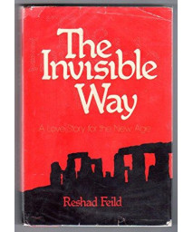 The Invisible Way