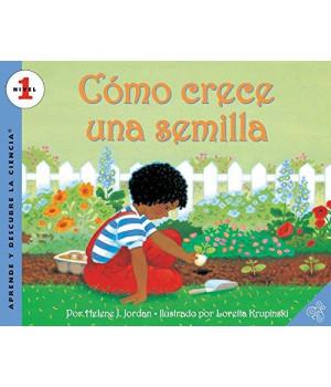 Como crece una semilla (Let\'s-Read-and-Find-Out Science 1) (Spanish Edition)