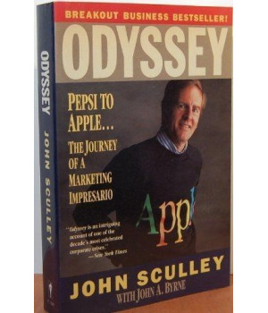 Odyssey: Pepsi to Apple... a Journey of Adventure, Ideas and the Future