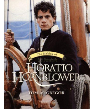 The Making of C S Forester\'s Horatio Hornblower