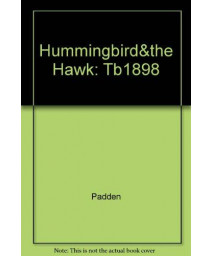 The Hummingbird and the Hawk: Conquest and Sovereignty in the Valley of Mexico 1503-1541 (Torchbooks TB1898)