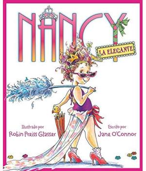 Nancy la Elegante (Fancy Nancy) (Spanish Edition)