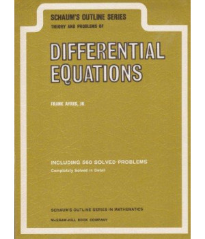 Schaum\'s Outline of Theory and Problems of Differential Equations (Schaum\'s Outline Series)