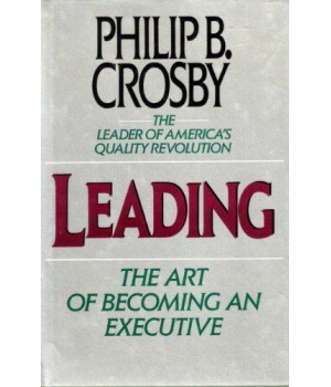 Leading: The Art of Becoming an Executive