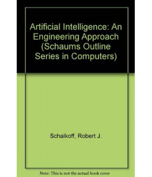 Artificial Intelligence: An Engineering Approach (Schaums Outline Series in Computers)