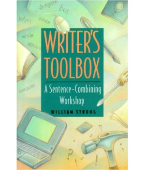 Writer\'s Toolbox: A Sentence Combining Workshop