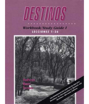 Destinos: Workbook/Study Guide 1, Lecciones 1-26