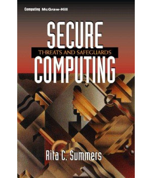 Secure Computing: Threats and Safeguards