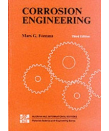 Corrosion Engineering (Materials Science & Engineering)